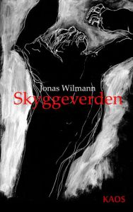 Skyggeverden af Jonas Wilmann