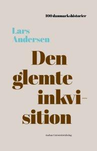 Den glemte inkvisition af Lars Andersen