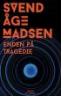 Enden på tragedie af Svend Aage Madsen