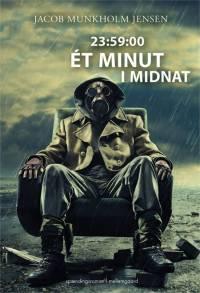 23:59:00 - ét minut i midnat af Jacob Munkholm Jensen