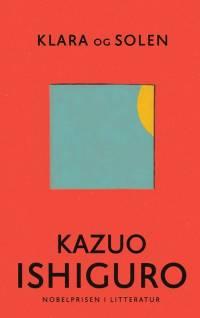 Klara og solen af Kazuo Ishiguro