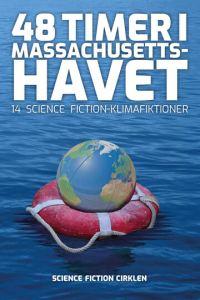 48 timer i Massachusetts-havet udvalgt af Lise Andreasen og Niels Dalgaard