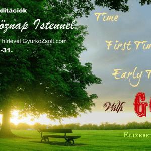 Hétköznap Istennel, Gyurkó Zsolt meditációja