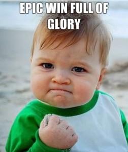 epic win full of glory