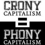 Crony-Capitalism-Phony-Capitalism
