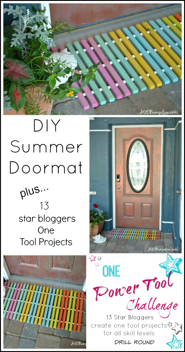 DIY summer doormat with wood slats using only 1 power tool, a drill. See twelve other star bloggers one power tool projects here too! Easy projects that anyone can do! #powertools #onetoolchallenge H2OBungalow