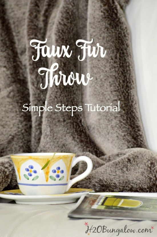 Step by step instructions on how to make a DIY faux fur throw. Tutorial includes special tips for working with faux fur not commonly known. Easy DIY. H2OBungalow