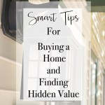 Smart Tips For Buying A Home And Finding Hidden Value H2obungalow