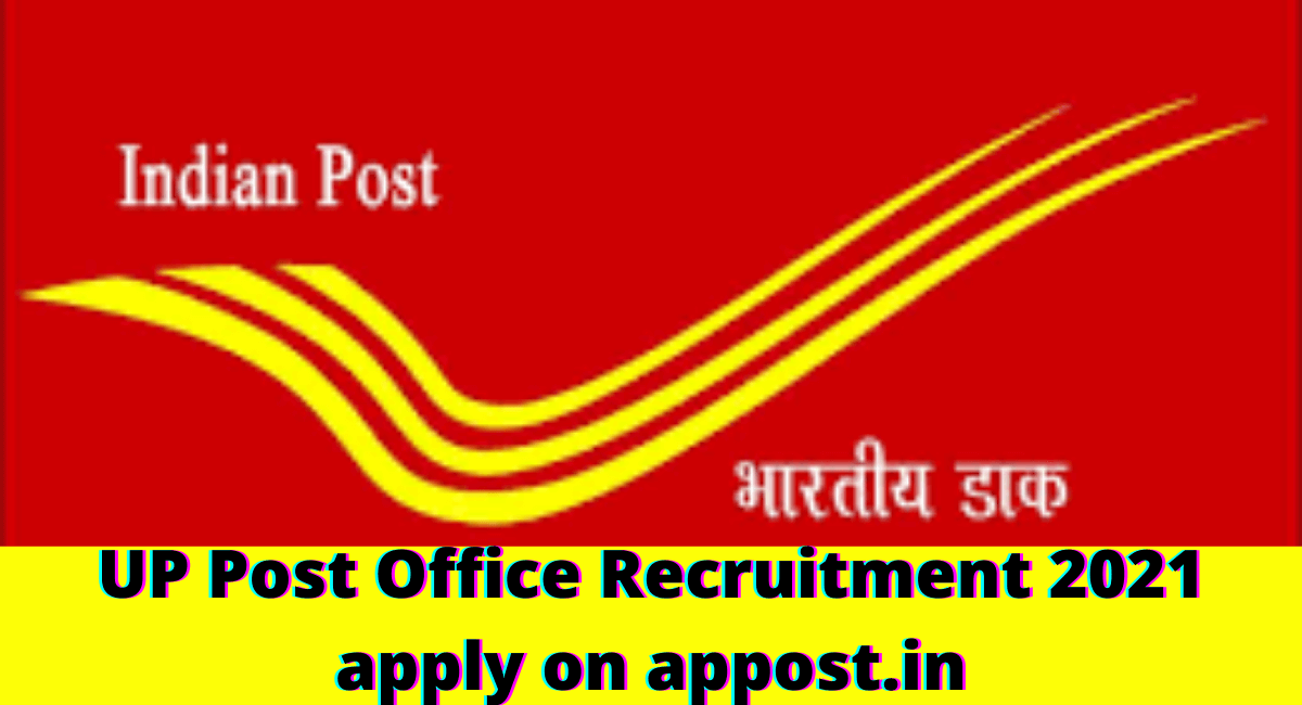 UP Post Office Recruitment 2021 apply on appost.in