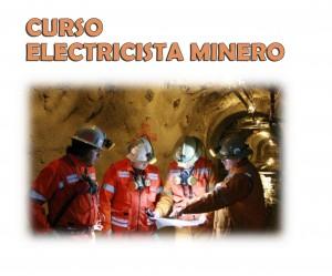 curso ELECTRICISTA MINERO