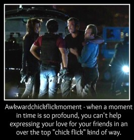 """Awkwardchickflickmoment - when a moment in time is so profound, you can't help expressing your love for your friends in an over the top """"chick flick"""" kind of way. Credit: @GLbali"""