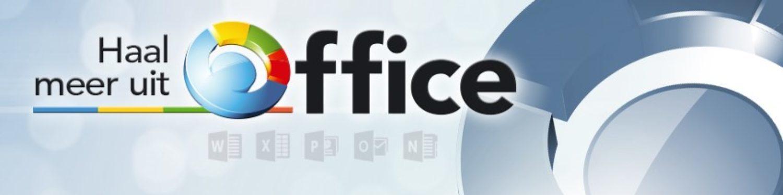 Haal meer uit Microsoft Office