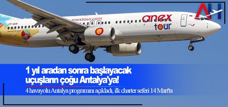 1 yıl aradan sonra başlayacak uçuşların çoğu Antalya'ya!