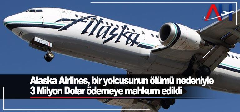 Alaska Airlines 3 Milyon Dolar ödemeye mahkum edildi