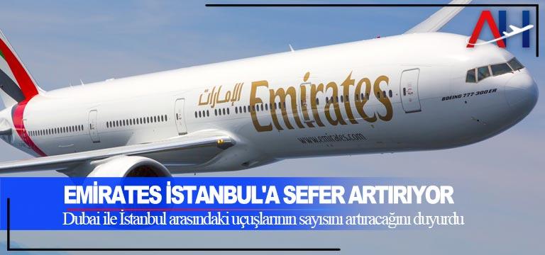 Emirates İstanbul'a sefer artırıyor