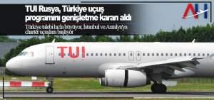TUI Rusya, Türkiye uçuş programını genişletme kararı aldı