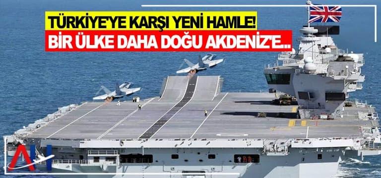 Türkiye'ye karşı yeni hamle! Bir ülke daha Doğu Akdeniz'e…