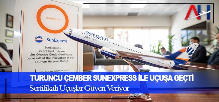 Turuncu Çember SunExpress ile Uçuşa Geçti