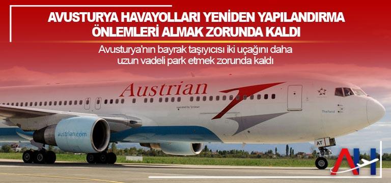 Avusturya Havayolları yeniden yapılandırma önlemleri almak zorunda kaldı