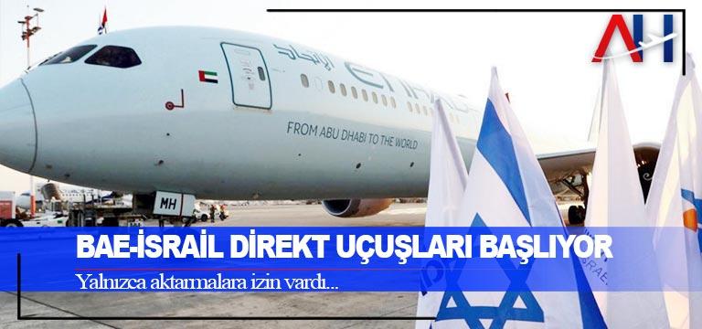 BAE-İsrail direkt uçuşları başlıyor