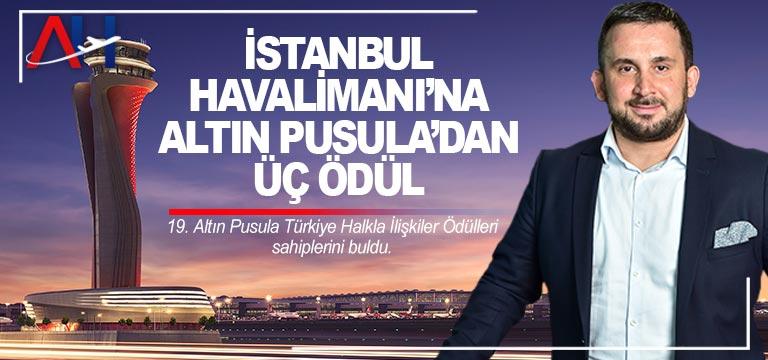 İstanbul Havalimanı'na Altın Pusula'dan Üç Ödül