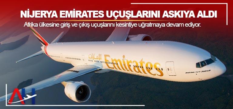 Nijerya Emirates Uçuşlarını Askıya Aldı