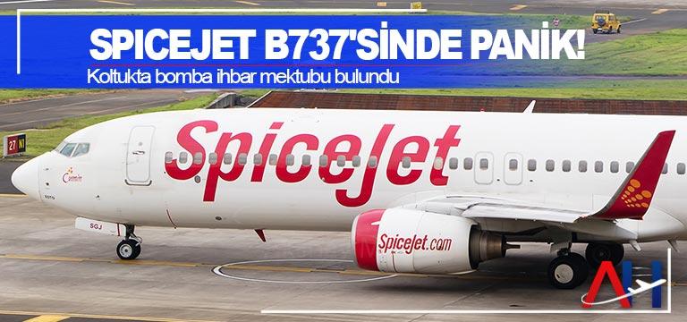 SpiceJet B737'sinde Panik! Koltukta bomba ihbar mektubu bulundu