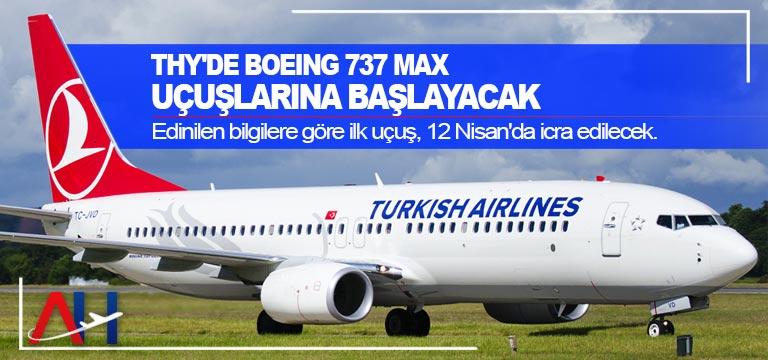THY'de Boeing 737 MAXuçuşlarına başlayacak