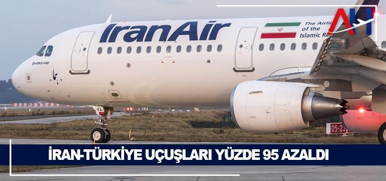 İran-Türkiye uçuşları yüzde 95 azaldı