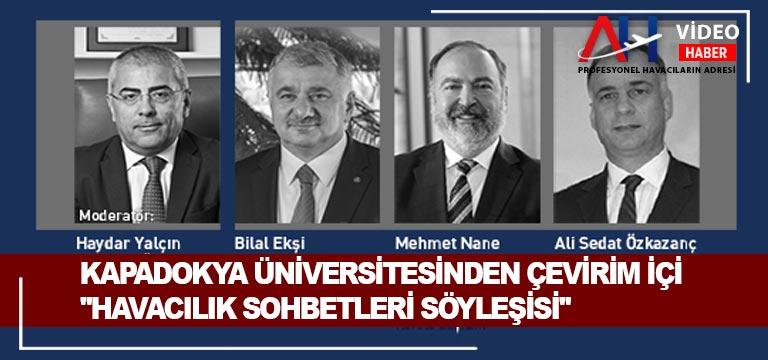 """Kapadokya Üniversitesinden çevirim içi """"Havacılık Sohbetleri Söyleşisi"""""""