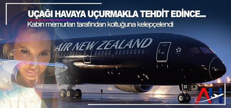 Uçağı havaya uçurmakla tehdit edince… Kabin memurları tarafından koltuğuna kelepçelendi
