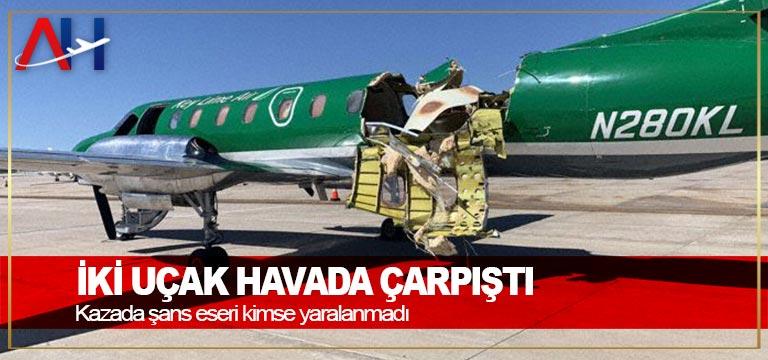 İki uçak havada çarpıştı! Kazada şans eseri kimse yaralanmadı