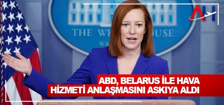 ABD, Belarus ile hava hizmeti anlaşmasını askıya aldı