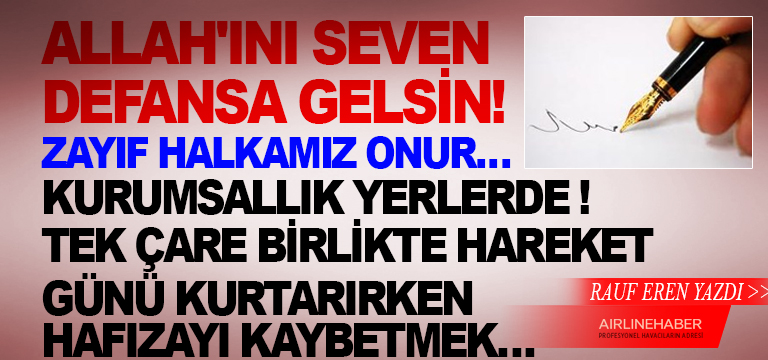 ALLAH'INI SEVEN DEFANSA GELSİN !