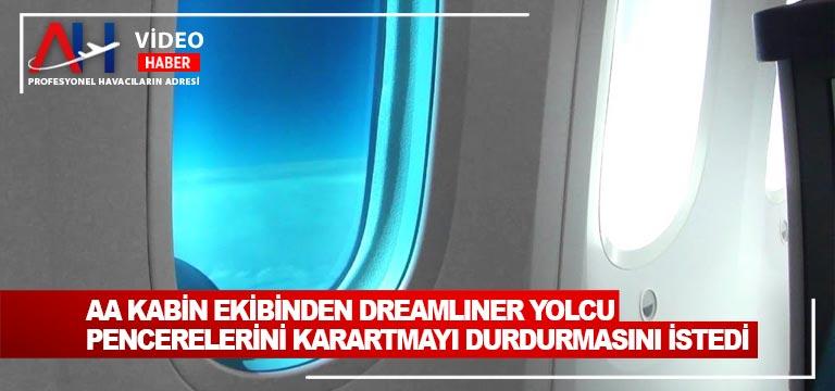 American Airlines Kabin Ekibinden Dreamliner Yolcu Pencerelerini karartmayı Durdurmasını istedi