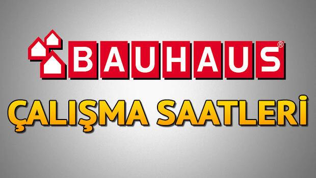 Bauhaus çalışma saatleri – Bauhaus kaçta açılıyor/kapanıyor? Bauhaus hafta içi ve hafta sonu açılış kapanış saatleri