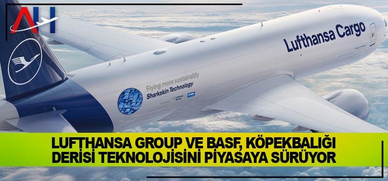 Lufthansa Group ve BASF, köpekbalığı derisi teknolojisini piyasaya sürüyor