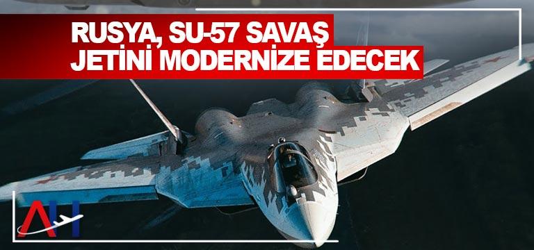 Rusya, Su-57 savaş jetini modernize edecek