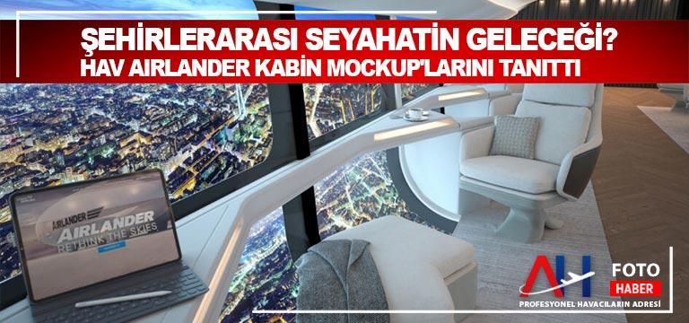 Şehirlerarası Seyahatin Geleceği?HAV Airlander Kabin Mockup'larını Tanıttı
