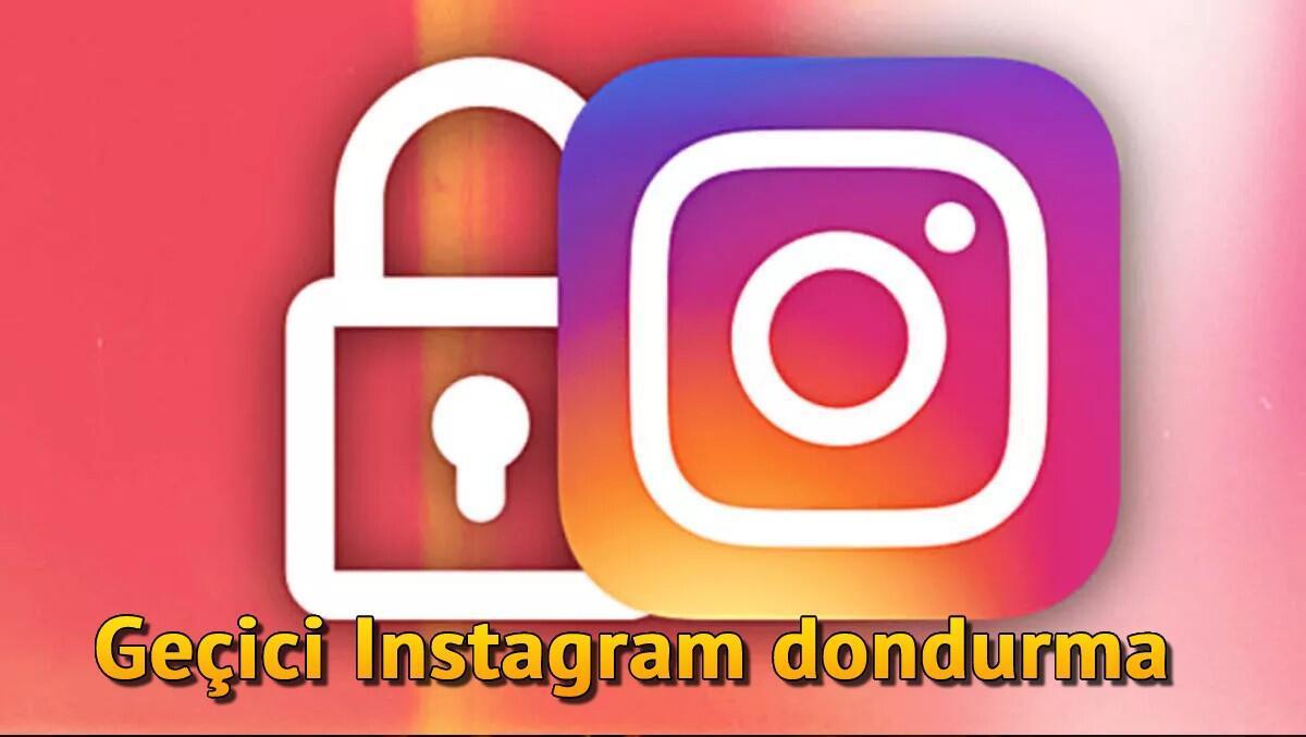 Geçiçi Instagram dondurma işlemi nasıl gerçekleştirilir? Geçici Instagram hesabı kapatma