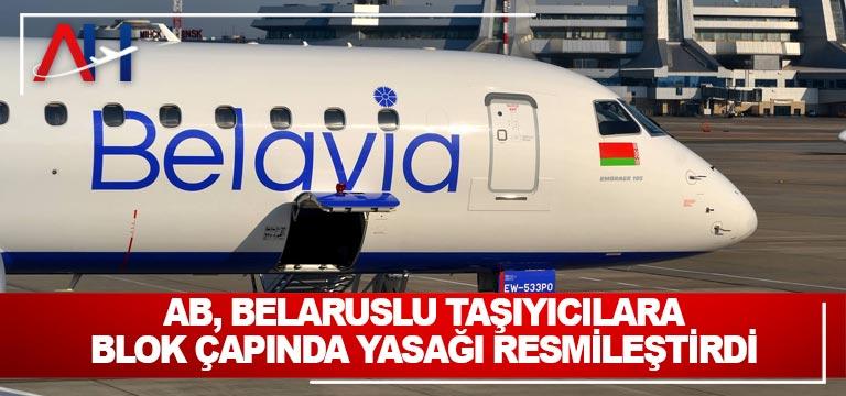 AB, Belaruslu taşıyıcılara blok çapında yasağı resmileştirdi