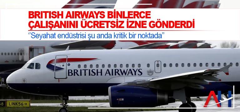 British Airways binlerce çalışanını ücretsiz izne gönderdi