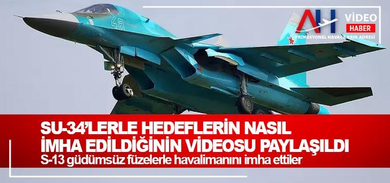 Su-34'lerle hedeflerin nasıl imha edildiğinin videosu paylaşıldı