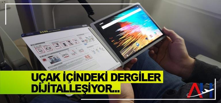 Uçak içindeki dergiler dijitalleşiyor…