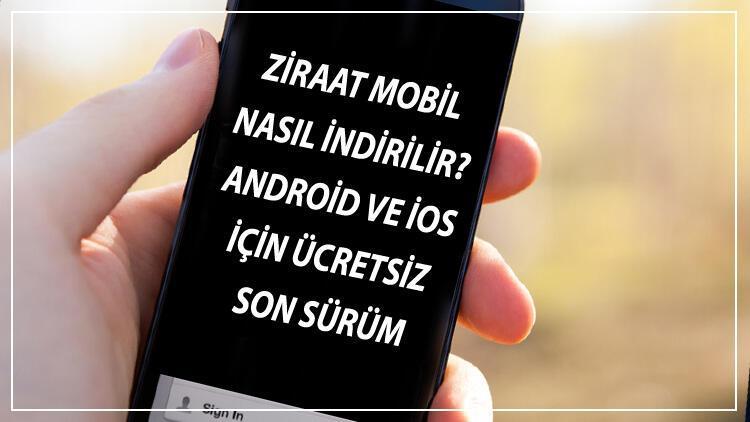 Ziraat Mobil İndir - Ziraat Mobil Nasıl İndirilir? Android Ve İos İçin Ücretsiz Son Sürüm Ziraat Mobil Uygulaması
