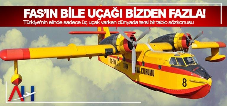 Fas'ın bile uçağı bizden fazla!