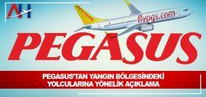 Pegasus'tan yangın bölgesindeki yolcularına yönelik açıklama