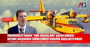 İmamoğlu'ndan 'THK uçakları' açıklaması: Resmi başvuru sürecimizi bugün başlatıyoruz - Airline Haber