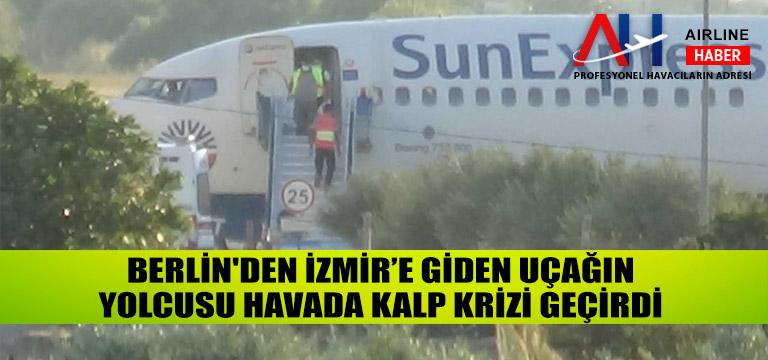 Berlin'den İzmir'e giden uçağın yolcusu havada kalp krizi geçirdi