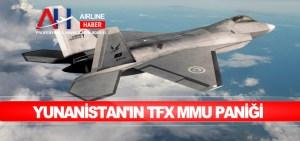 Yunanistan'ın TFX MMU paniği